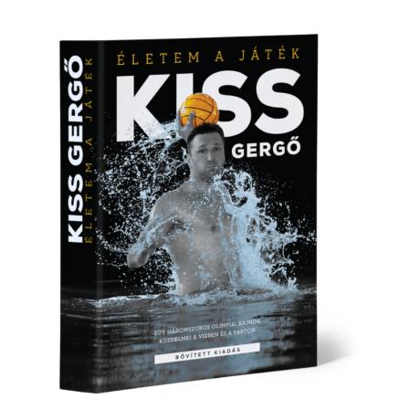 Dr. Kiss Gergő - Életem a játék című könyve